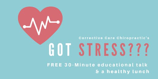Got Stress: Free Lunch & Learn