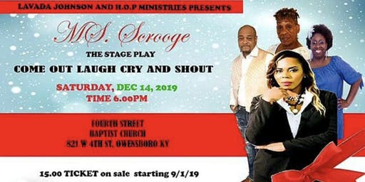 Ms. Scrooge A Christmas Play @ Fourth Street Baptist Church in Owensboro,KY