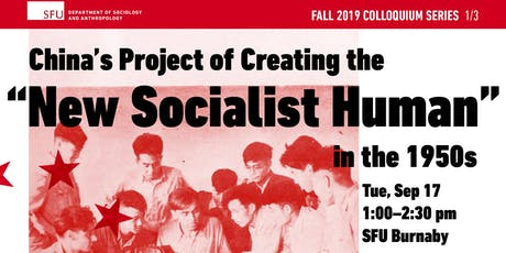 "China's Project of Creating a ""New Socialist Human"" in the 1950s tickets"