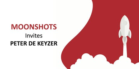 MOONSHOTS invites: Peter De Keyzer tickets