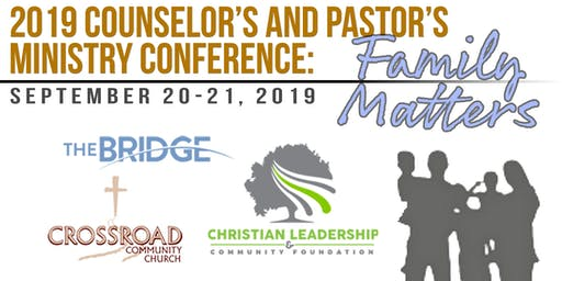 Counselor's and Pastor's Ministry Conference (Family Matters)
