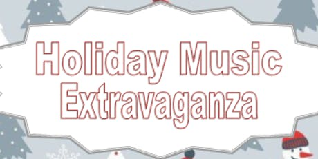 Holiday Music Extravaganza tickets