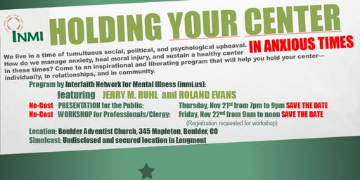 Holding Your Center in Anxious Times - Workshop for Mental Health Professionals/Faith Leaders