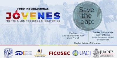 Foro Internacional: Jóvenes frente a los procesos