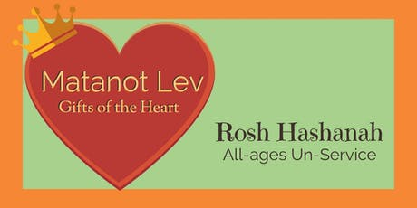 Matanot Lev Rosh Hashanah All Ages Unservice tickets