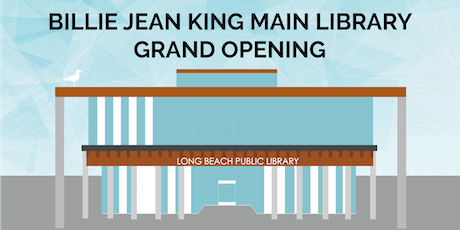 Billie Jean King Main Library Grand Opening tickets