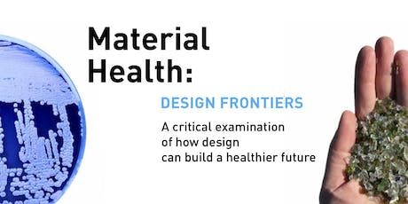 Material Health: Design Frontiers tickets