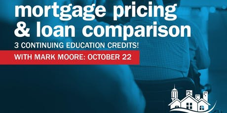 Mortgage Loan Pricing & Loan Type Comparison $5 tickets