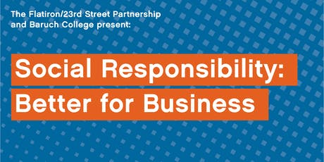 Social Responsibility: Better for Business tickets