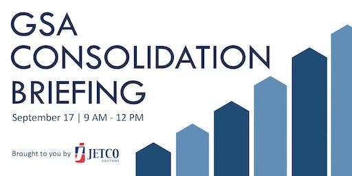 GSA Consolidation Briefing