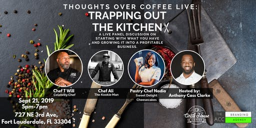 "Thoughts Over Coffee Live: ""Trapping Out The Kitchen"""