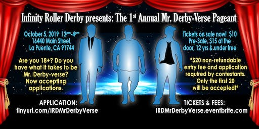 IRD Presents The 1st Annual Mr. Derby-Verse Pageant