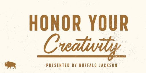 "Buffalo Talks: ""Honor Your Creativity"" presented by Buffalo Jackson"