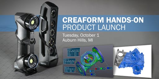 Creaform Hands-on Product Launch - Michigan