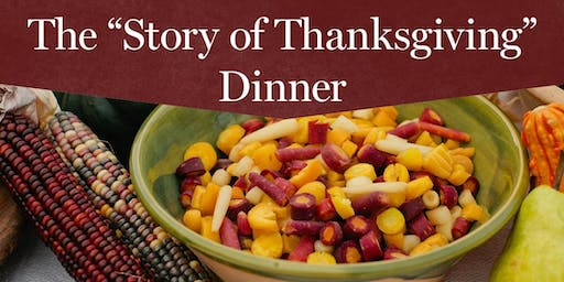 "THE ""STORY OF THANKSGIVING"" DINNER"
