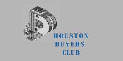 Houston Buyers Club REIA Meeting
