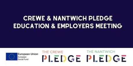 Crewe & Nantwich Pledge Education & Employers Meeting tickets