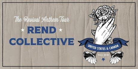 Rend Collective Volunteer - Chattanooga, TN tickets