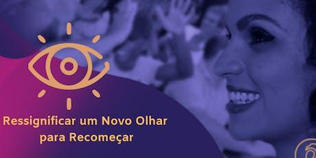 Treinamento: Ressignificar um Novo Olhar para Recomeçar  - Vitória-ES ingressos
