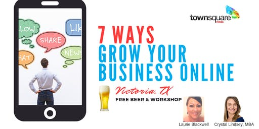 7 Ways to Grow Your Business Online (HAPPY HOUR)