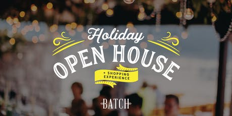 Holiday Open House & Shopping Experience tickets