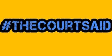#thecourtsaid Birmingham- London  tickets