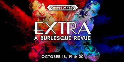 EXTRA: A Burlesque Revue