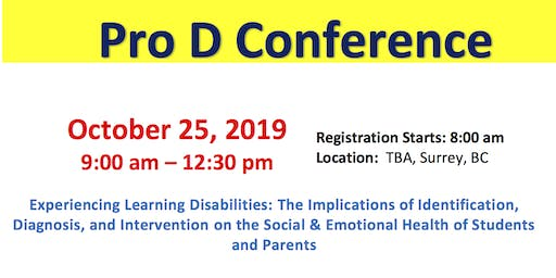 Pro-D Day Conference - Experiencing Learning Disabilities