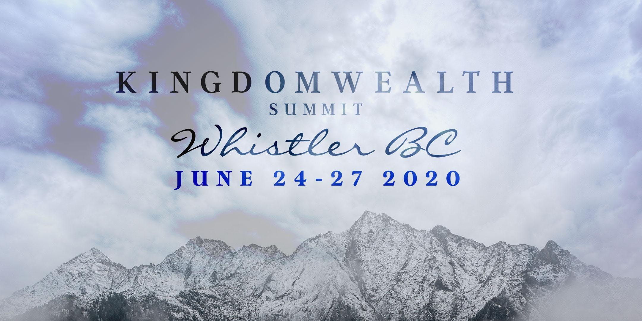 Kingdom Wealth Summit 2020 - Whistler BC