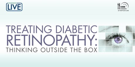 Treating Diabetic Retinopathy: Thinking Outside the Box tickets