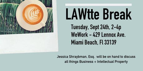 LAWtte Break with Jessica Shraybman, Esq. tickets