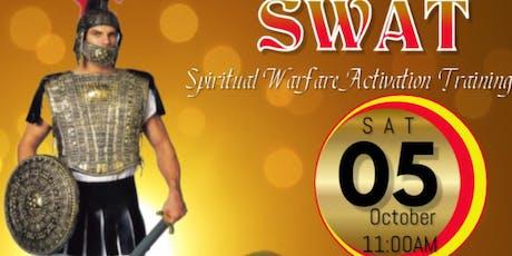 "SWAT ""Spiritual Warfare Activation Training"" Oct 5th -Nov 2nd 2019 tickets"