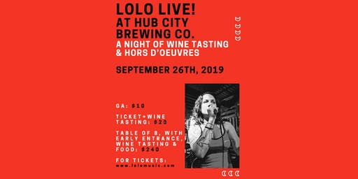 LOLO Live!  A Night Of Wine Tasting &  Hors d'oeuvres