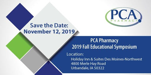 2019 PCA Pharmacy Fall Symposium - Des Moines, Iowa