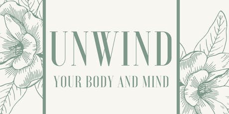 UNWIND your body and mind tickets