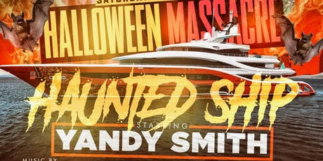 10.26 | HAUNTED SHIP f/ Yandy Smith | Hosted by MTA Rocky tickets