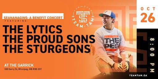 Team Tam Presents: Seananagins A Benefit Concert for Sean Tam