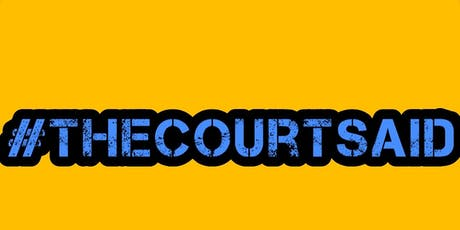 #thecourtsaid BRIGHTON TO LONDON tickets
