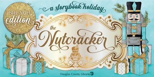 A Storybook Holiday: The Nutcracker (Brunch Edition)