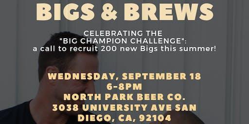 The Big Champion Challenge: Bigs + Brews