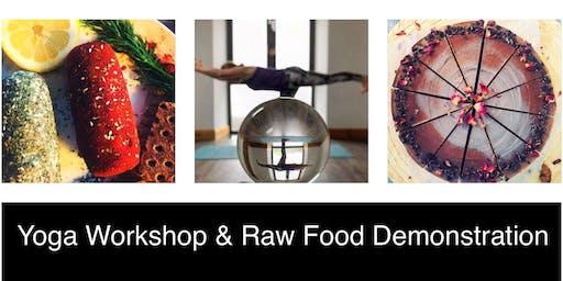Yoga Workshop and & Raw Food Demonstration