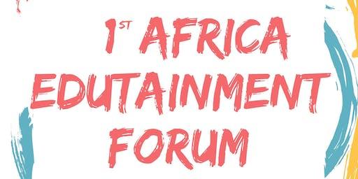 1st AFRICA EDUTAINMENT FORUM