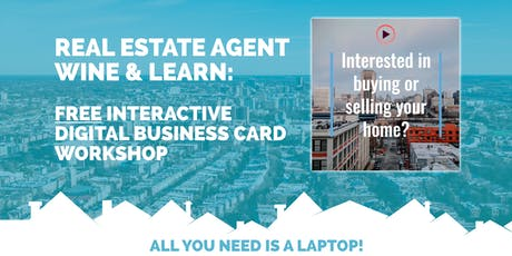 Wine & Learn: Real Estate Agent Digital Business Card Workshop tickets