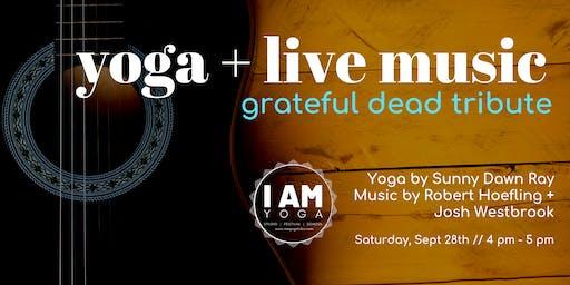 Yoga + Live Music (Grateful Dead Tribute)