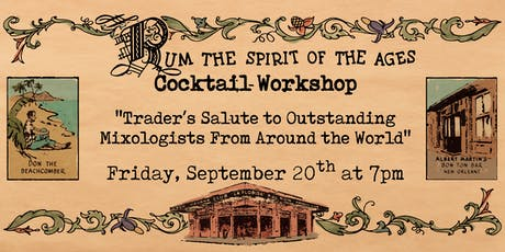 Rum! Spirit of the Ages Cocktail Workshop tickets