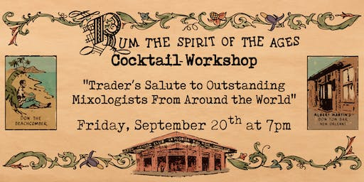 Rum! Spirit of the Ages Cocktail Workshop