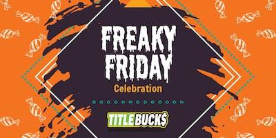 Freaky Friday at TitleBucks Garden City, GA 1