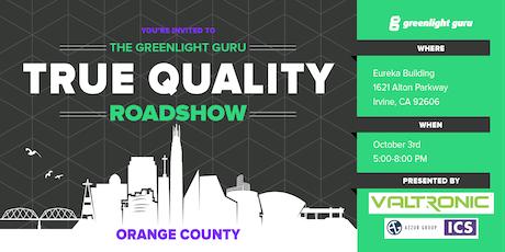 The True Quality Roadshow - Orange County tickets