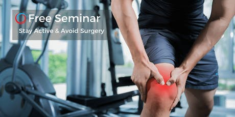 Free Seminar: Stay Active & Avoid Surgery Sept 21 Bedford tickets