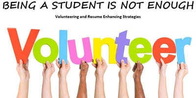 Being a Student is not Enough - Volunteering and Resume Enhancing Strategie